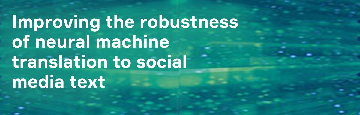 robustness nmt blog