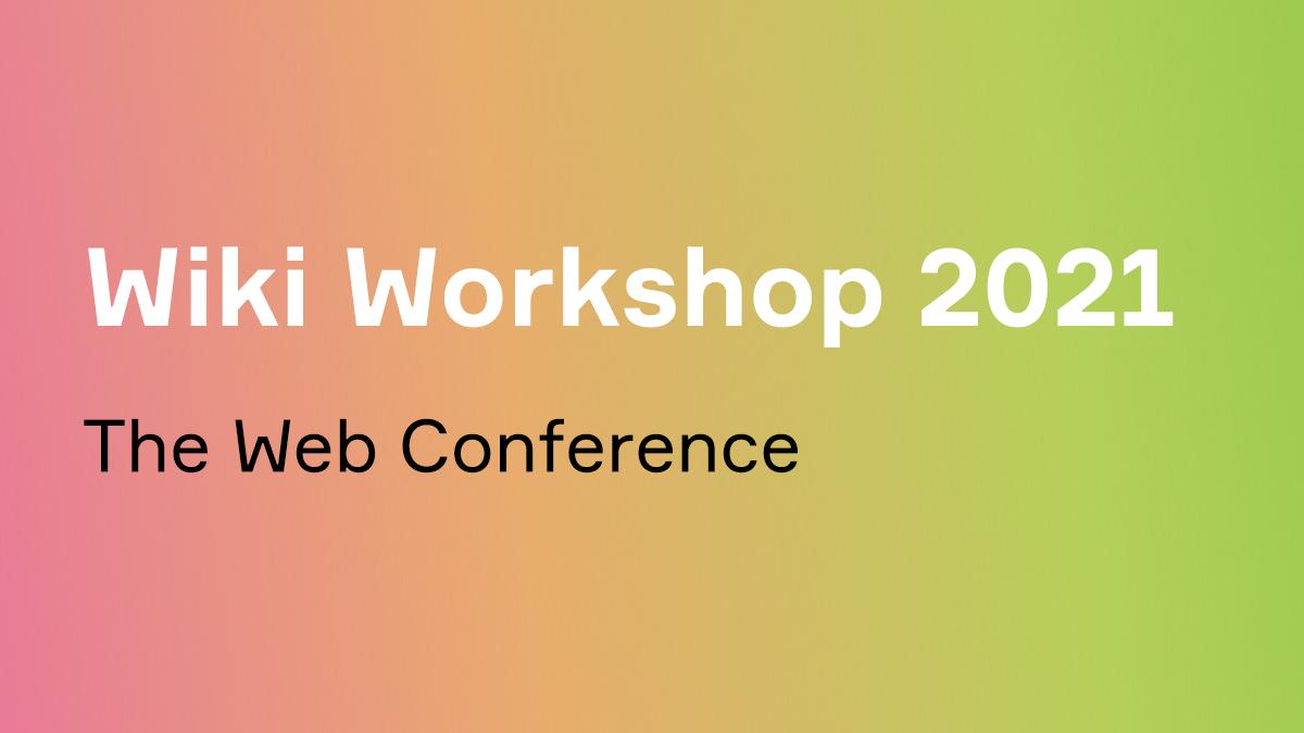 Wiki workshop_wwwconf_2021